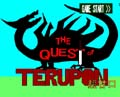 THE Quest of  TERUPON 超甘口